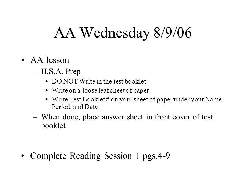 AA Wednesday 8/9/06 AA lesson –H.S.A.