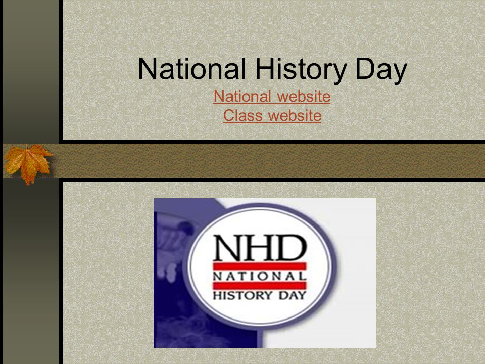 National History Day National website Class website National website Class website