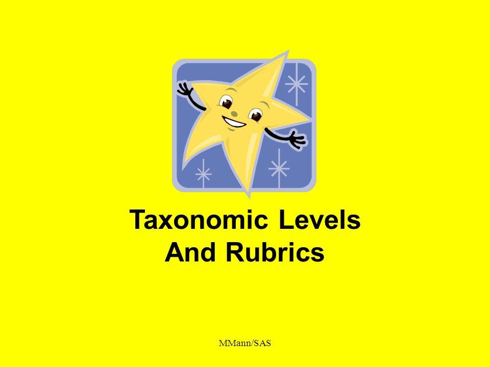 MMann/SAS Taxonomic Levels And Rubrics