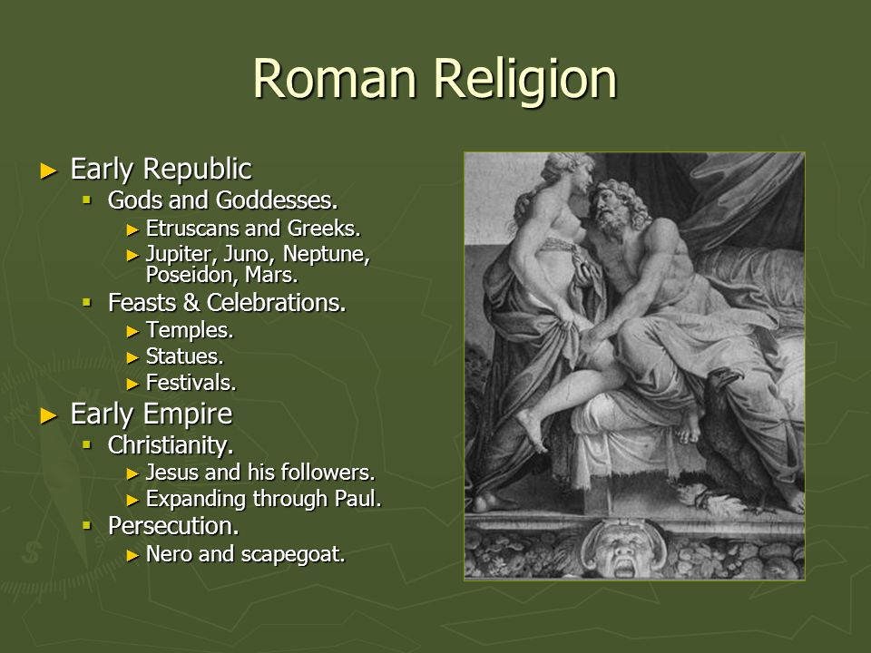 Roman Religion Early Republic Early Republic Gods and Goddesses. Gods and Goddesses. Etruscans and Greeks. Etruscans and Greeks. Jupiter, Juno, Neptun