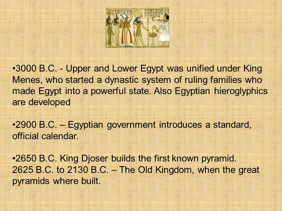 2625 B.C.to 2500 B.C. – Fourth Dynasty, the Pyramids of Giza are built 2625 B.C.