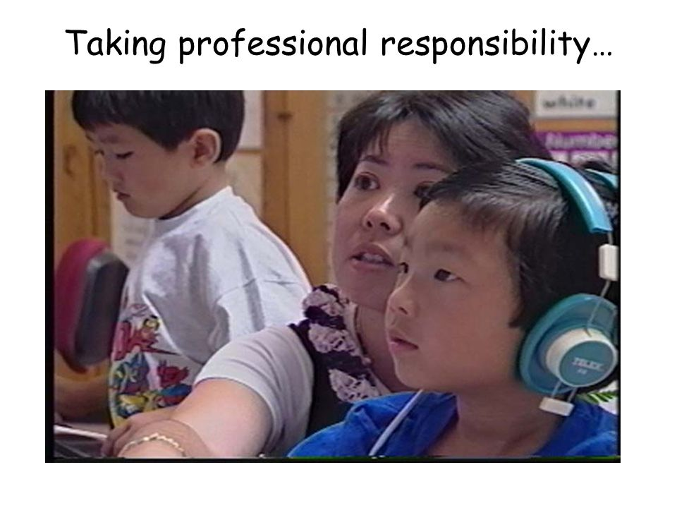 Taking professional responsibility…