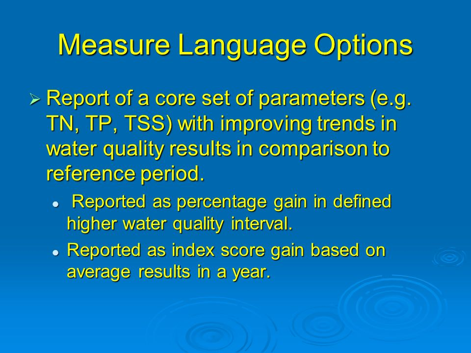 Measure Language Options Report of a core set of parameters (e.g.