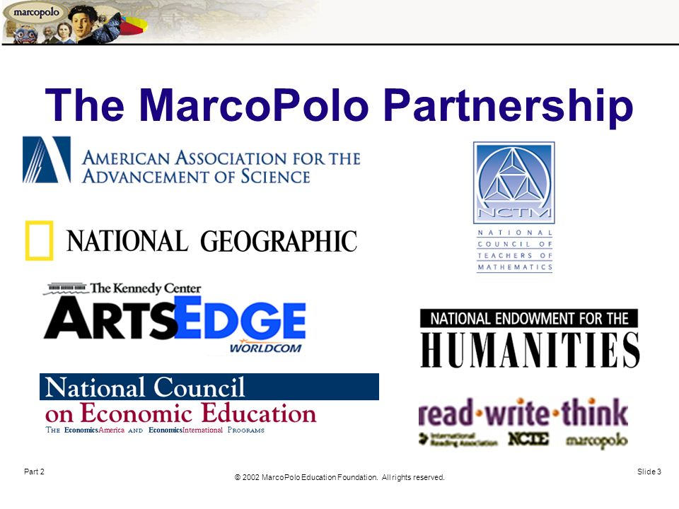 © 2002 MarcoPolo Education Foundation. All rights reserved.