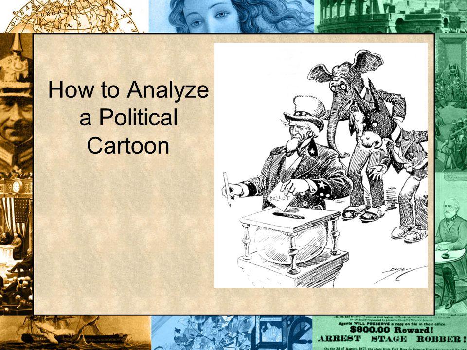 How to Analyze a Political Cartoon