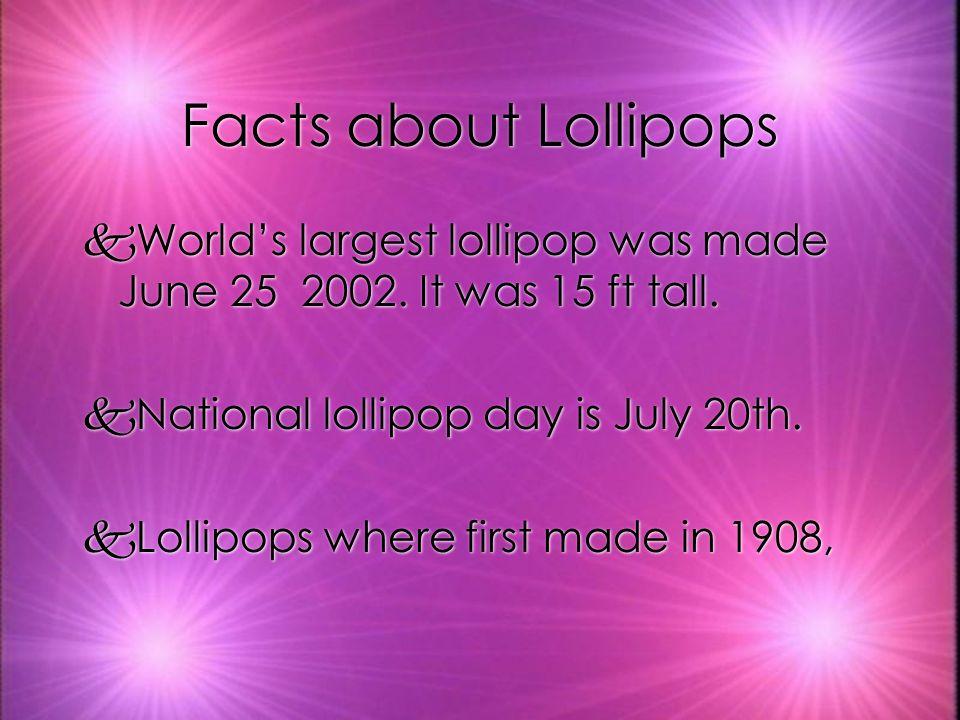 Some Other Names kSome other names lollipops have are : kPop kLolly kSucker kSticky pops kSkSome other names lollipops have are : kPkPop kLkLolly kSkSucker kSkSticky pops