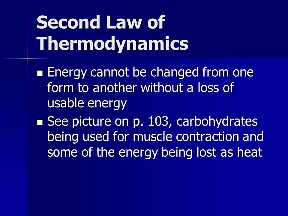 First Law of Thermodynamics Law of conservation of energy: energy cannot be created or destroyed, only changed from one form or another Law of conserv