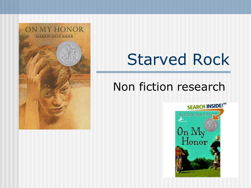 Starved Rock Non fiction research