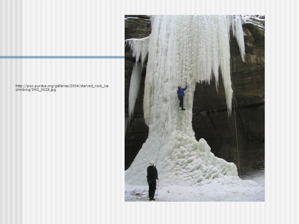 http://poc.purdue.org/galleries/2004/starved_rock_ice climbing/IMG_0028.jpg