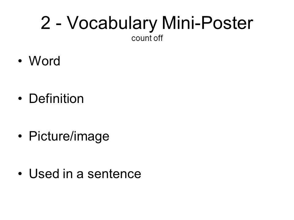 2 - Vocabulary Mini-Poster count off Word Definition Picture/image Used in a sentence