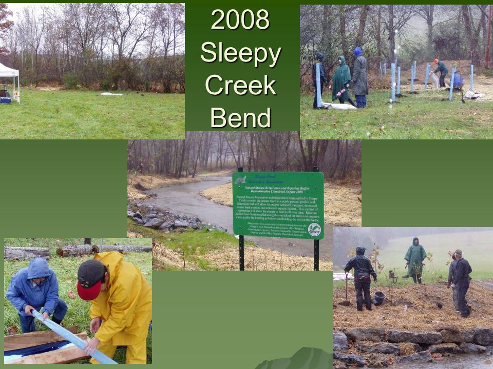 2008 Sleepy Creek Bend