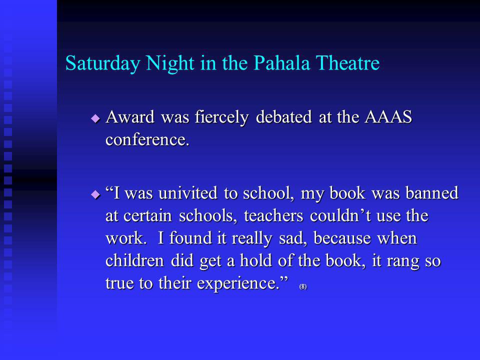 Saturday Night at Pahala Theatre book of prose poems - Awards book of prose poems - Awards 1994 literature from Association for Asian American Studies (AAAS) 1994 literature from Association for Asian American Studies (AAAS) Pushcart Prize Pushcart Prize Received a grant Received a grant from the National from the National Endowment for the Arts 4