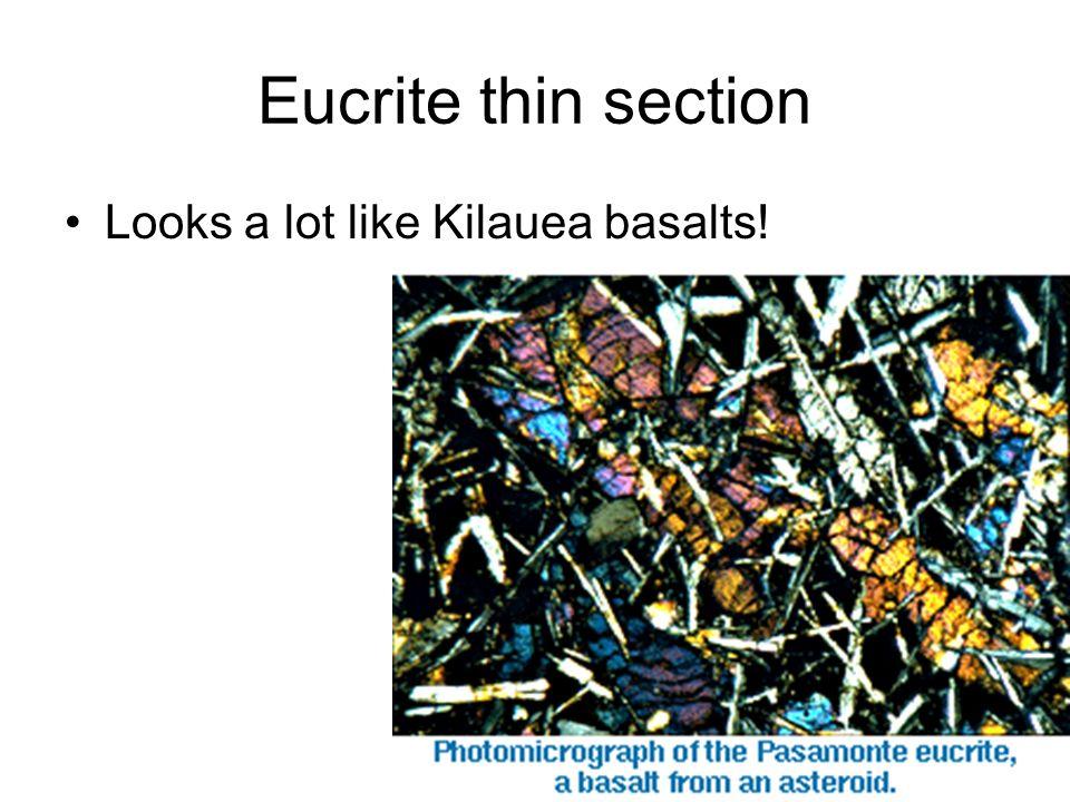 Eucrite thin section Looks a lot like Kilauea basalts!