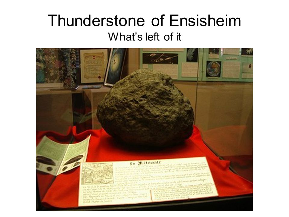 Thunderstone of Ensisheim Whats left of it