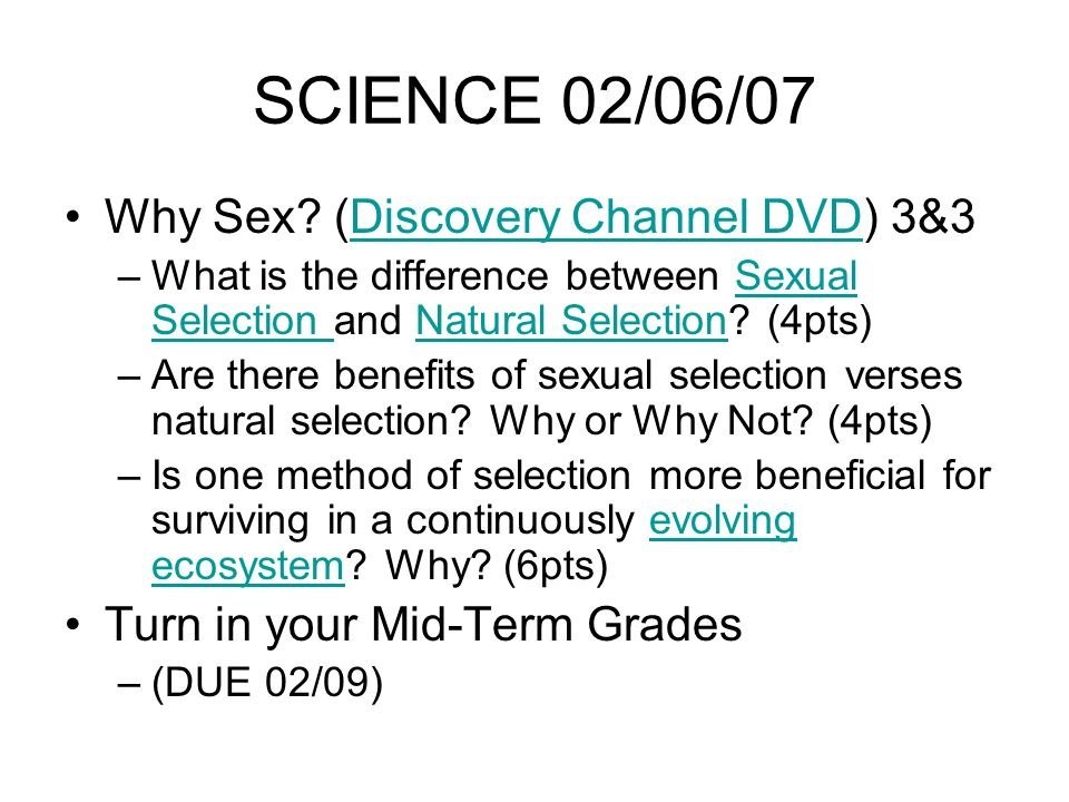 SCIENCE 02/06/07 Why Sex.