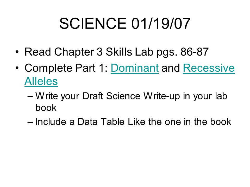 SCIENCE 01/19/07 Read Chapter 3 Skills Lab pgs.