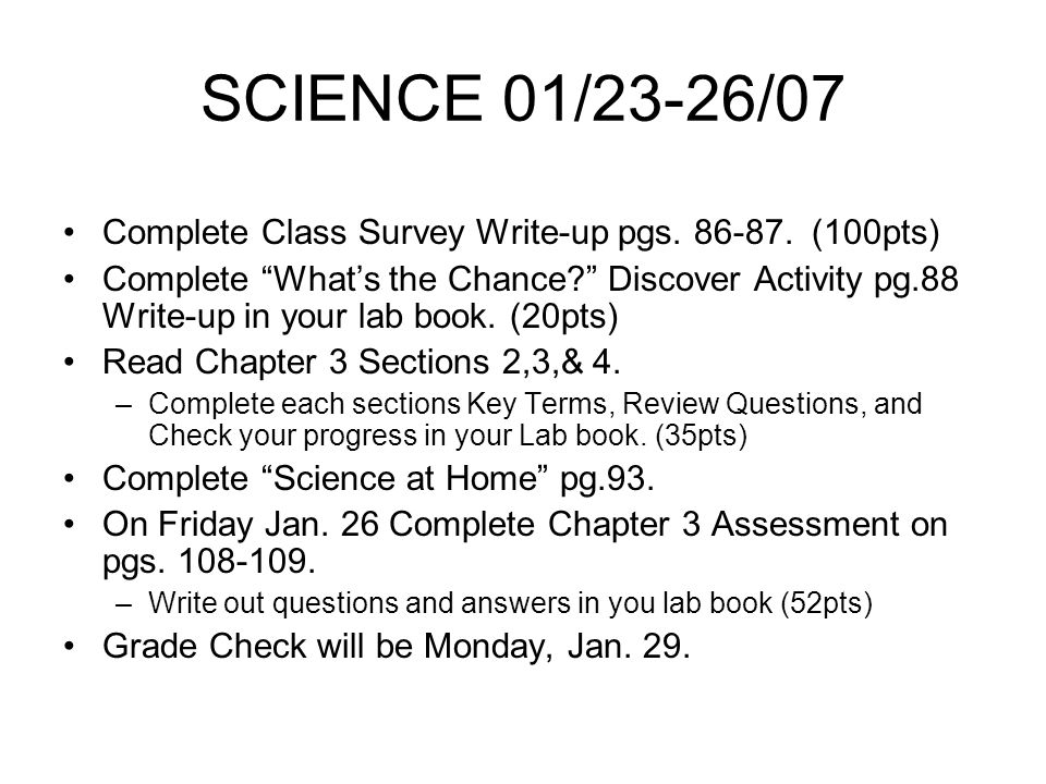 SCIENCE 01/23-26/07 Complete Class Survey Write-up pgs.
