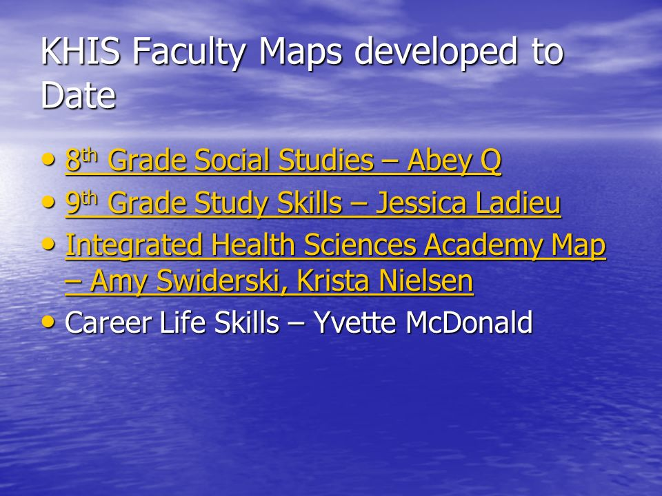 KHIS Faculty Maps developed to Date 8 th Grade Social Studies – Abey Q 8 th Grade Social Studies – Abey Q 8 th Grade Social Studies – Abey Q 8 th Grad