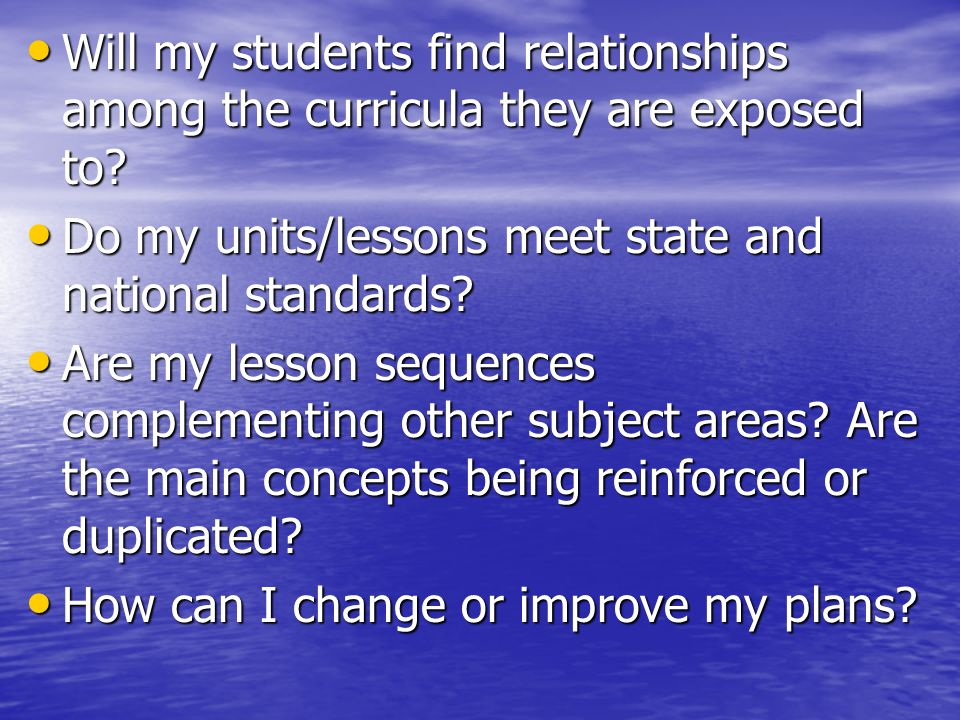 Will my students find relationships among the curricula they are exposed to? Will my students find relationships among the curricula they are exposed