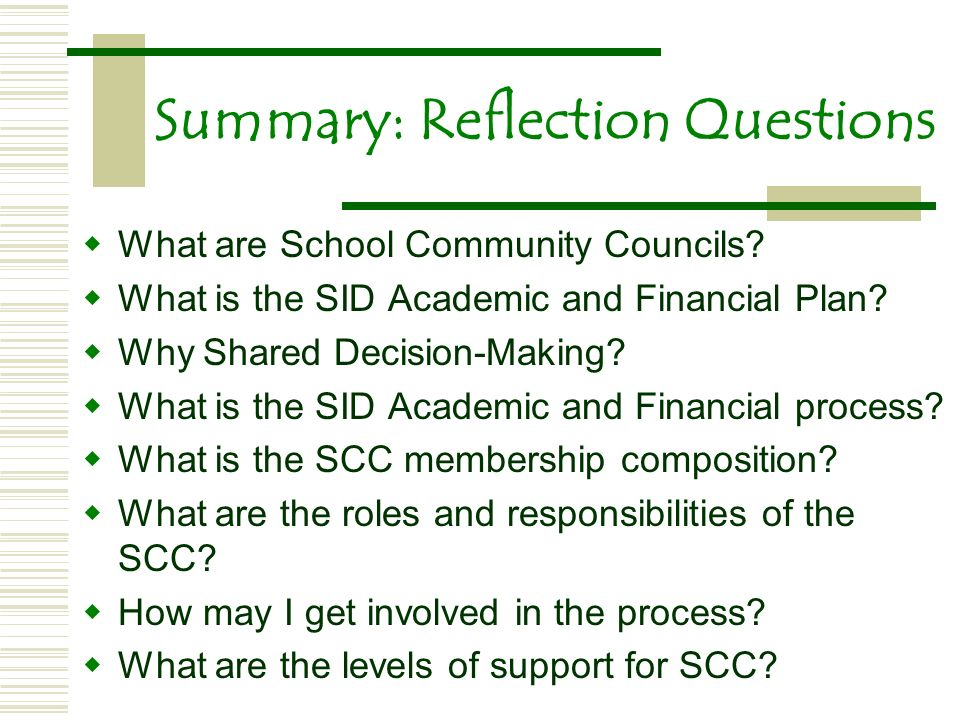 Summary: Reflection Questions What are School Community Councils.