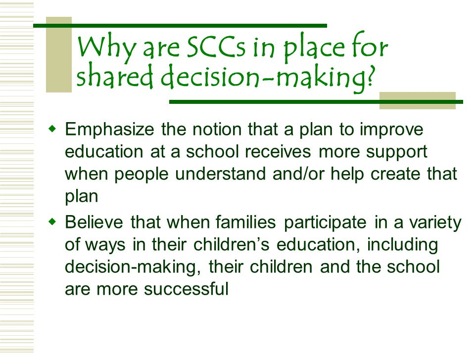 Why are SCCs in place for shared decision-making.