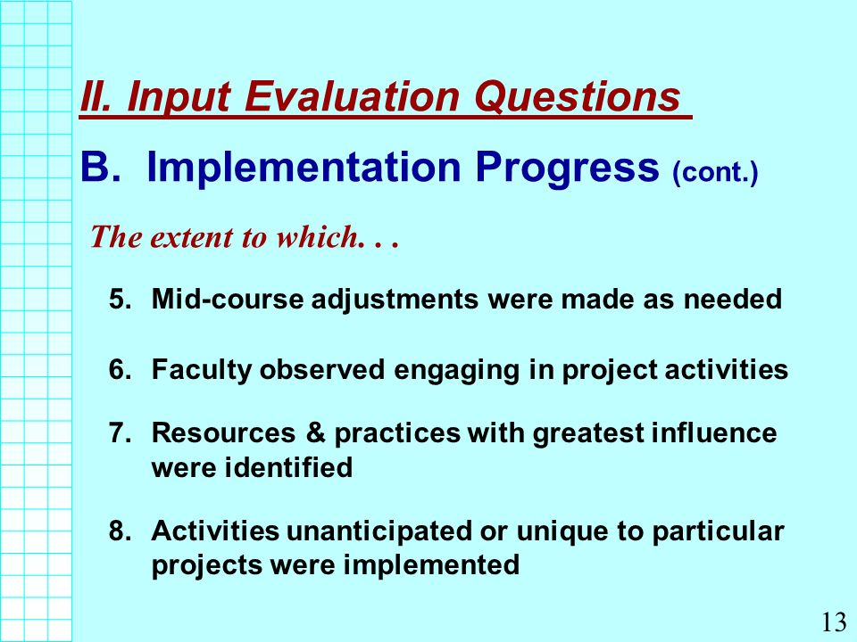 II. Input Evaluation Questions B.