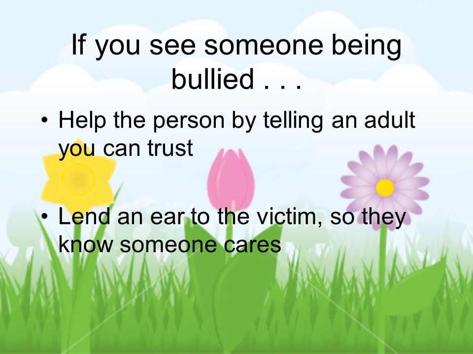 If you see someone being bullied...