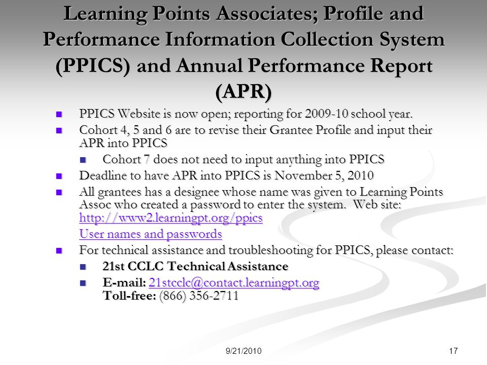 Learning Points Associates; Profile and Performance Information Collection System (PPICS) and Annual Performance Report (APR) PPICS Website is now open; reporting for 2009-10 school year.
