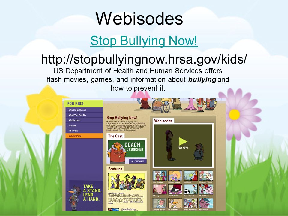 Webisodes Stop Bullying Now.