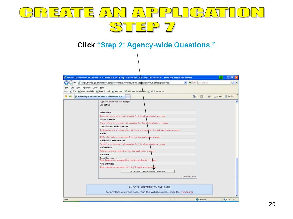 20 Click Step 2: Agency-wide Questions.