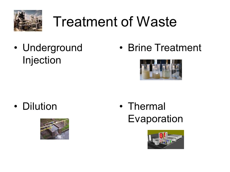 Treatment of Waste Underground Injection Brine Treatment DilutionThermal Evaporation
