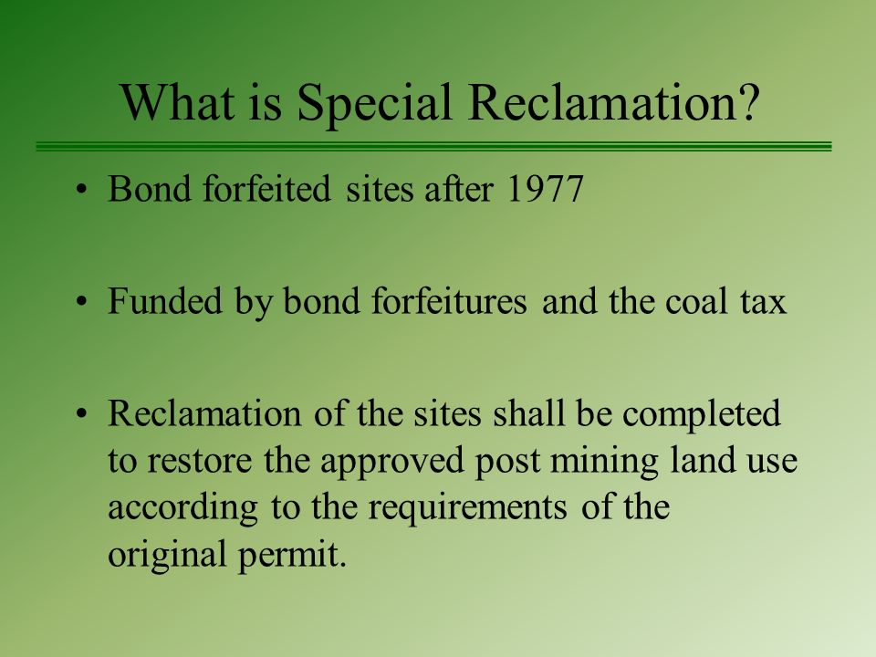 What is Special Reclamation.