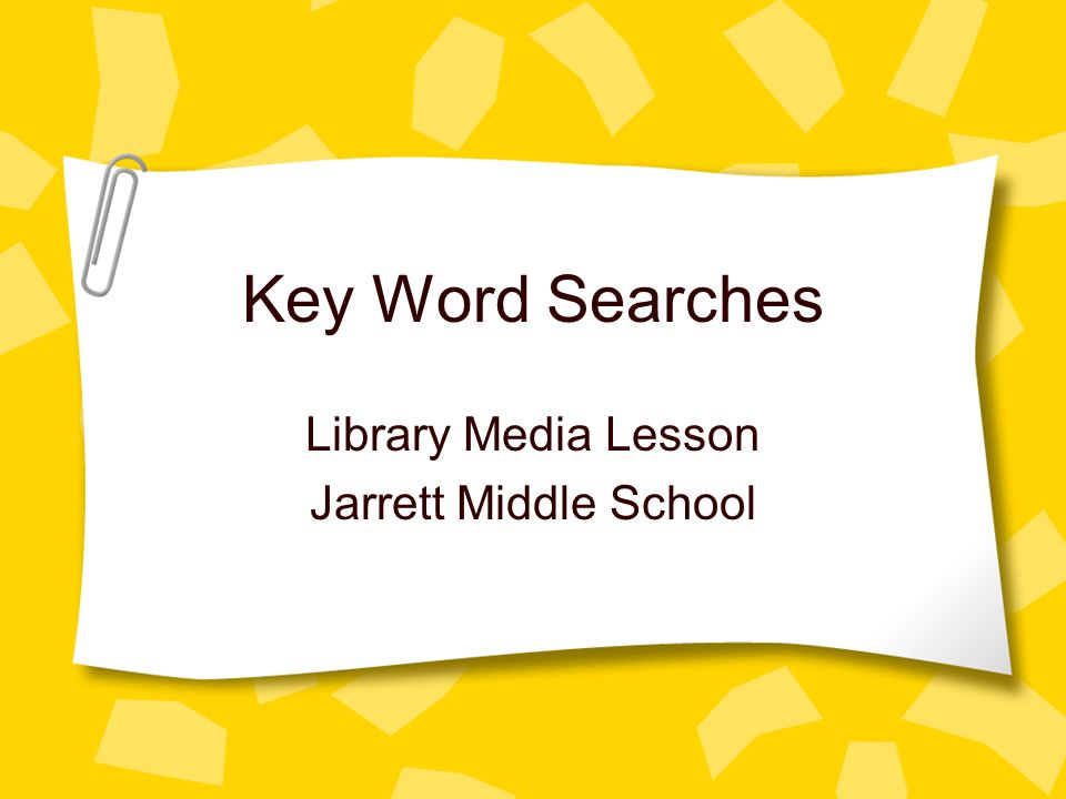 Key Word Searches Library Media Lesson Jarrett Middle School