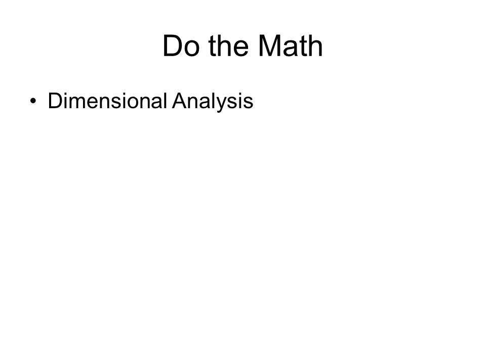 Do the Math Dimensional Analysis