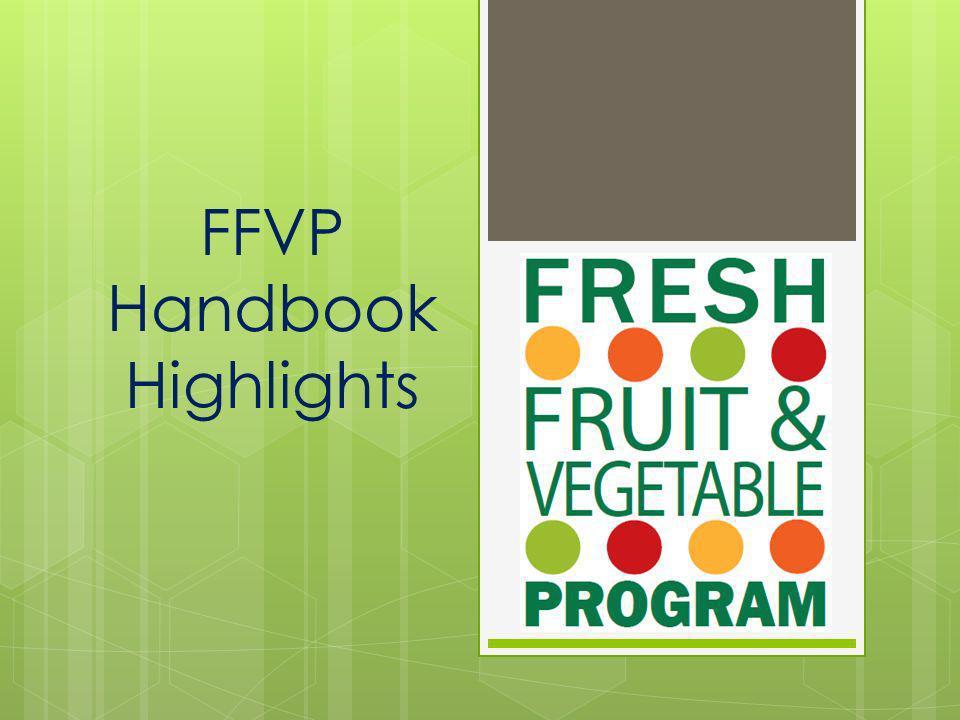 FFVP Handbook Highlights