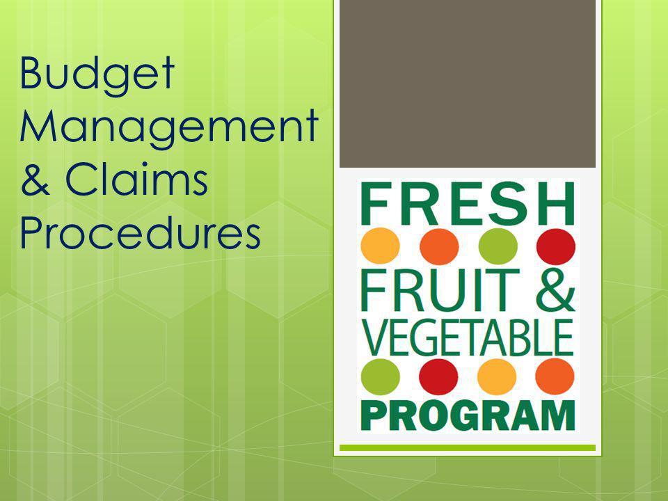 Budget Management & Claims Procedures