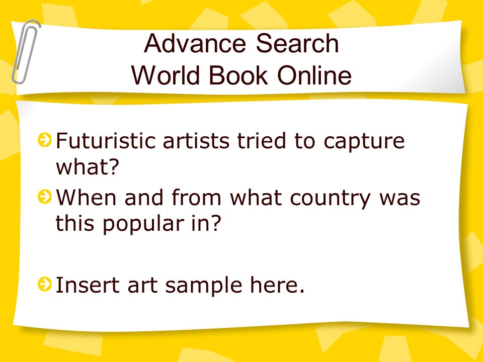 Advance Search World Book Online Futuristic artists tried to capture what.