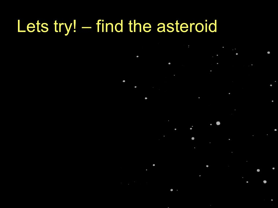 Lets try! – find the asteroid