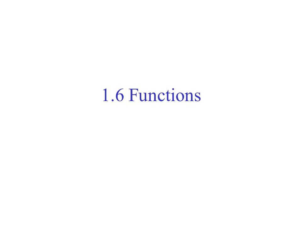 1.6 Functions