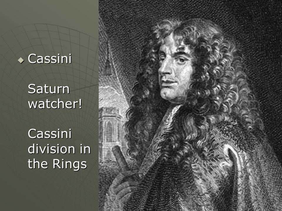 Cassini Saturn watcher! Cassini division in the Rings Cassini Saturn watcher! Cassini division in the Rings