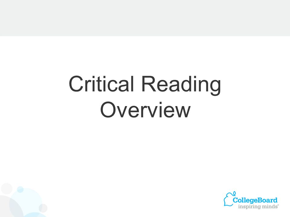Critical Reading Overview