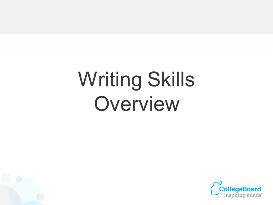 Writing Skills Overview