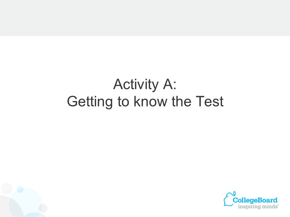Activity A: Getting to know the Test