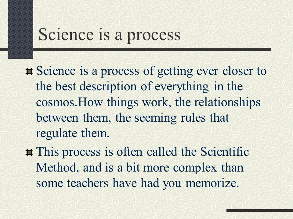 Scientific Method 4.4 Explicit and Specific Steps In designing an experiment, you must write out the exact steps to be performed.