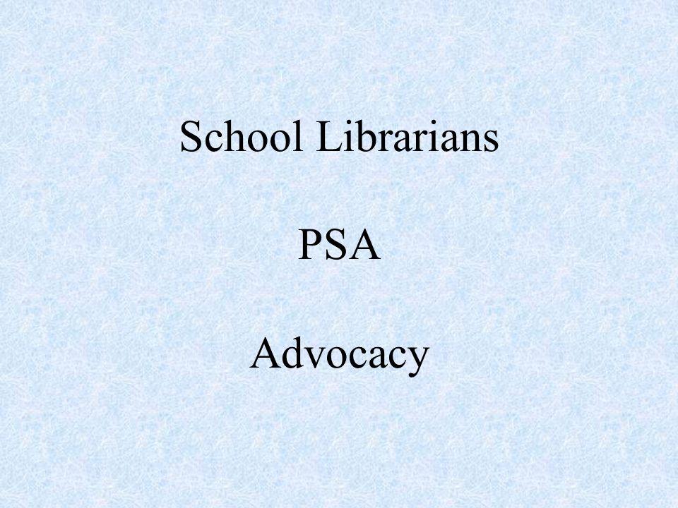 School Librarians PSA Advocacy