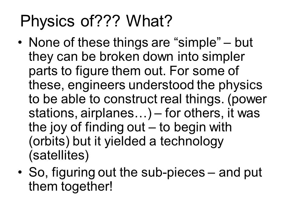 Physics of . What.