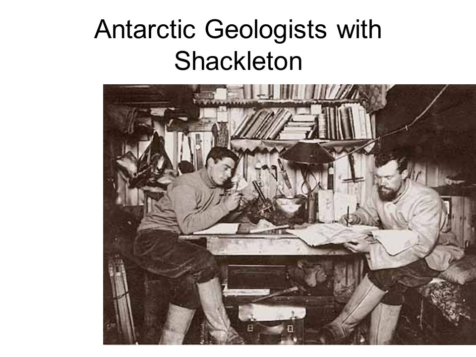 Antarctic Geologists with Shackleton