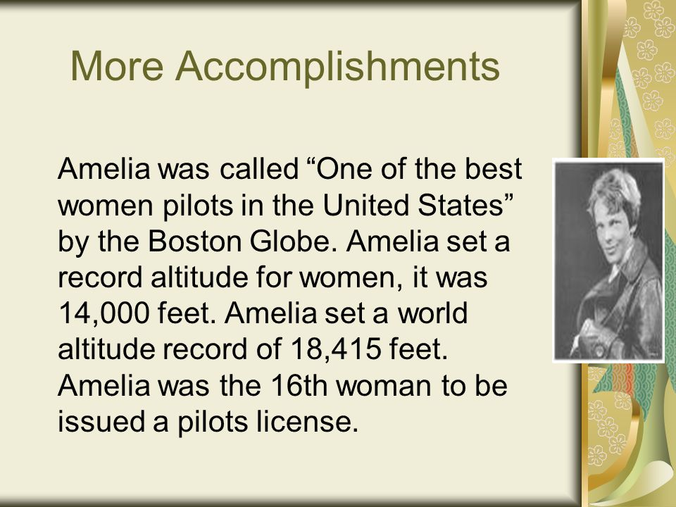 Important Accomplishments When Amelia was little she and a group of girls got together and built a mini roller coaster in Amelias backyard.