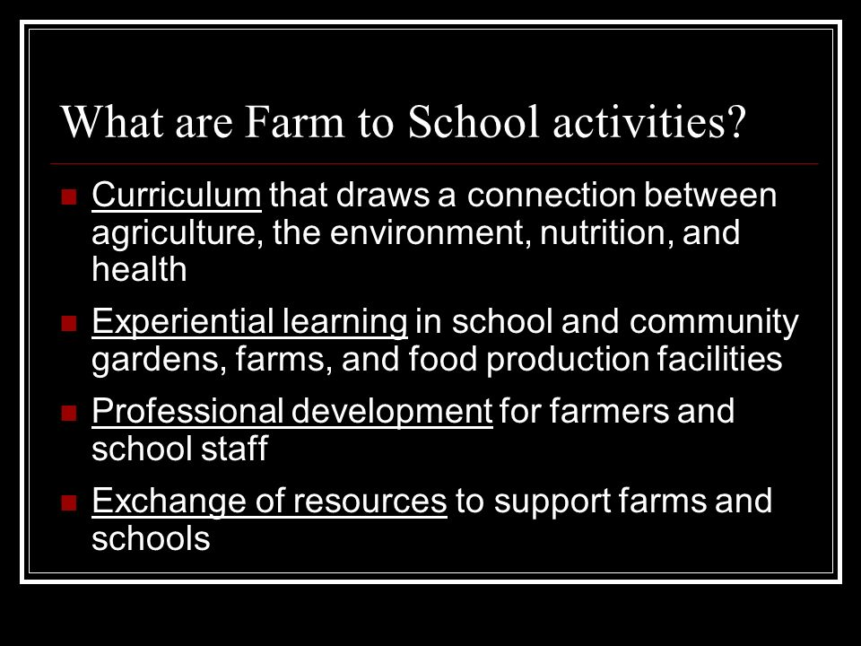 What are Farm to School activities.