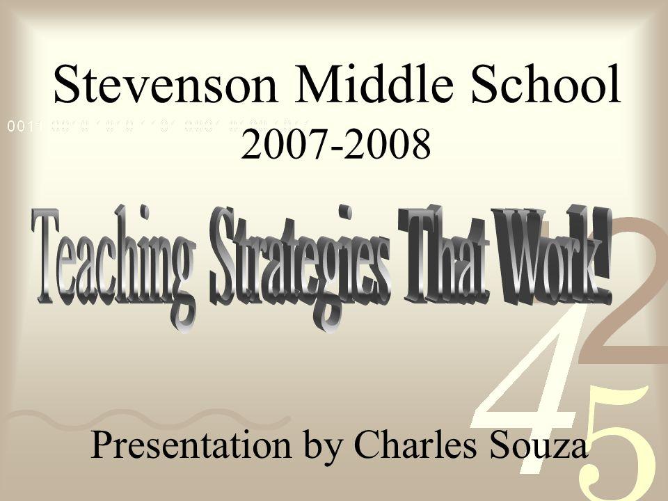 Stevenson Middle School 2007-2008 Presentation by Charles Souza
